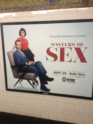 """A subway ad for """"Masters of Sex."""" (Courtesy of Thomas and Taylor Maier)"""