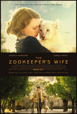 """""""The Zookeeper's Wife"""" will be released nationwide on March 31, 2017. (PHOTO COURTESY OF EPK.TV)"""